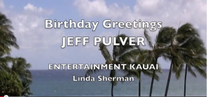 cover for Kauai BD Greeting video with Linda Sherman